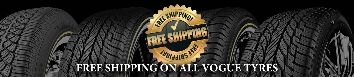 Free Shipping on all Vogue Tyres